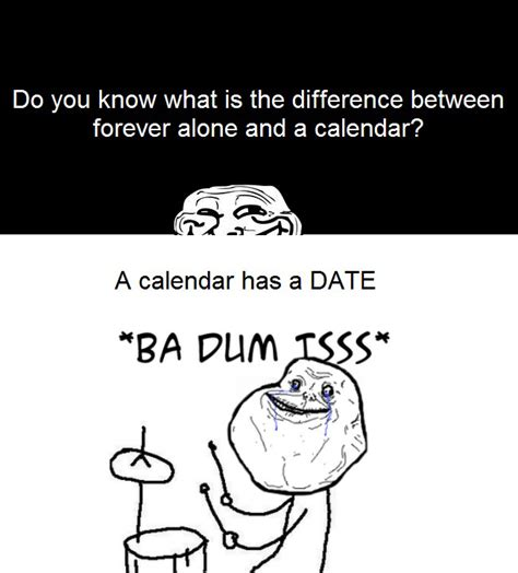 Forever Alone Meme Picture - quotes about being forever alone quotesgram