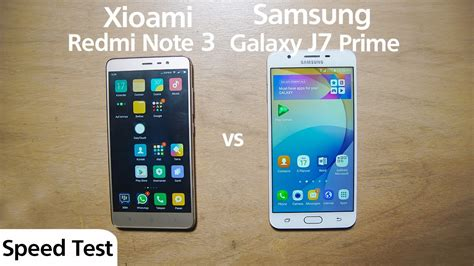 Harga Samsung J7 Dan Xiomi Note 3 samsung j7 prime vs xiomi redmi note 3 pro speed test