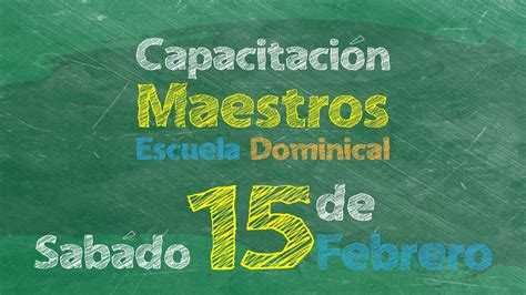 maestro de escuela dominical capacitaci 211 n de maestros escuela dominical youtube