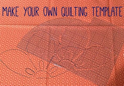 Make Your Own Patchwork Quilt - tutorial how to make your own quilting templates