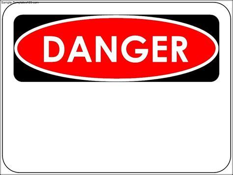 Sign Template by Danger Sign Template Sle Templates Sle Templates