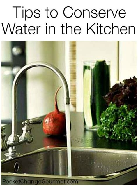 tips to conserve water in the kitchen good to know