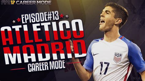 christian pulisic in fifa 17 fifa 17 indonesia atletico madrid career mode 13
