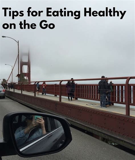 Tips For Healthy On The Go town 5 tips for healthy on the go