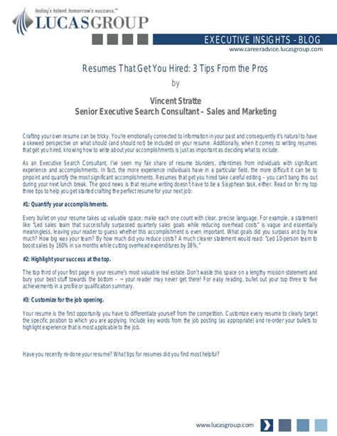 Resume Tips To Get Hired Resumes That Get You Hired 3 Tips From The Pros