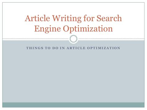 Search Engine Optimization Articles 5 by Article Writing For Search Engine Optimization