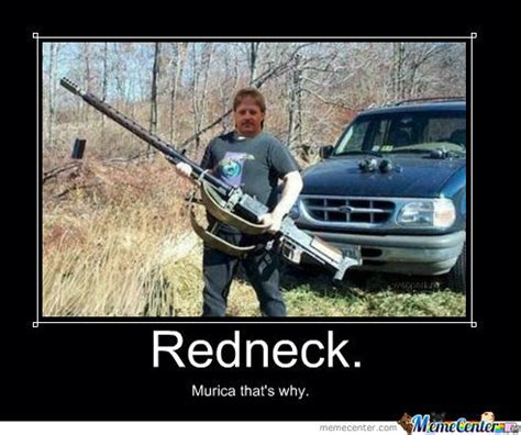 Funny Redneck Memes - redneck by recyclebin meme center