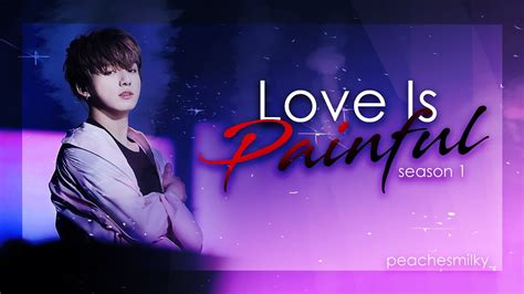 bts ff bts ff jungkook ff love is painful pt 1 youtube