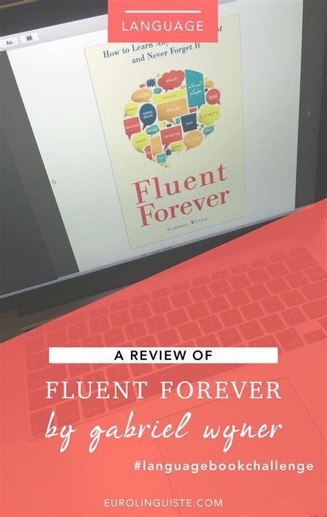 fluent forever how to fluent forever review language reading challenge eurolinguiste