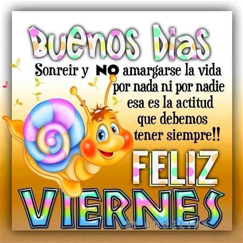 imagenes de buenos dias feliz viernes santo buenos d 237 as feliz viernes imagen 8545 im 225 genes cool
