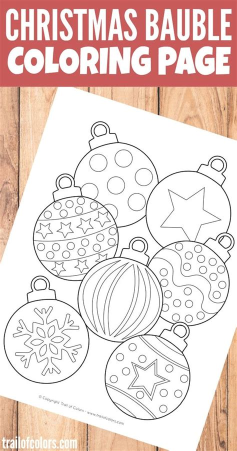 printable christmas baubles christmas bauble coloring page for kids