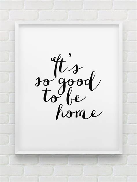 quotes home decor printable it s so good to be home wall art instant