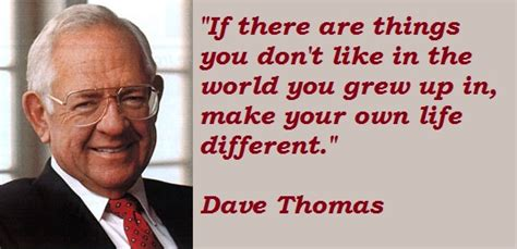 dave thomass quotes famous    sualci quotes