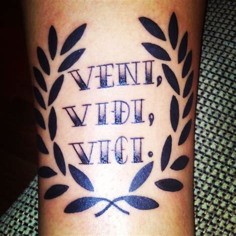vidi veni vici tattoo designs veni vidi vici with laurel wreath ideas