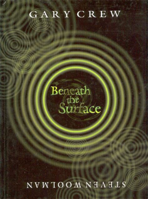 beneath the surface books beneath the surface by gary crew reviews discussion