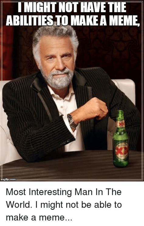 Meme The Most Interesting Man In The World - 25 best memes about most interested man in the world