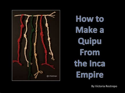 How To Make A Number 4 Knot - ethnic project for how to make a quipu for