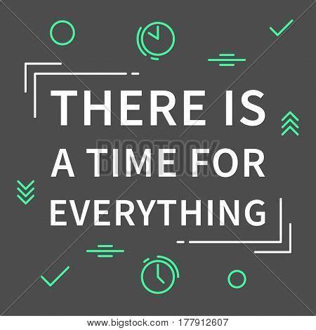 A Time For Everything by There Time Everything Vector Photo Bigstock