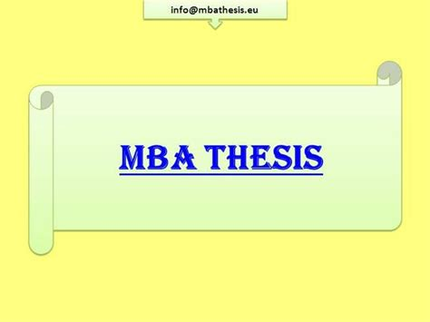 Non Thesis Mba by Mba Thesis Writing Service In Europe Authorstream