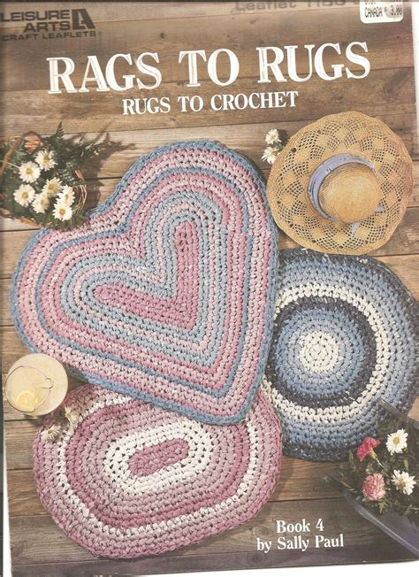 rags to rugs leisure arts rags to rugs crochet pattern leaflet 1186