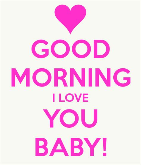 Good Morning Love Meme - good morning i love you baby memes