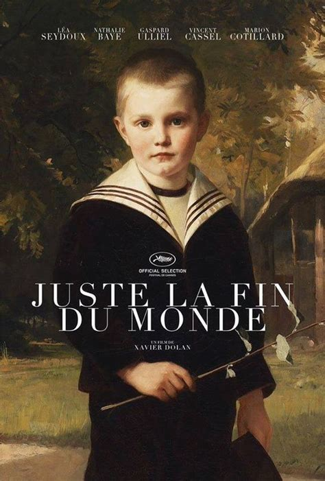 2912464889 juste la fin du monde juste la fin du monde it s only the end of the world by