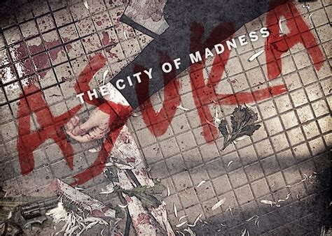 All Madness Takes City by Trailer Asura Takes Audiences Through A City Of