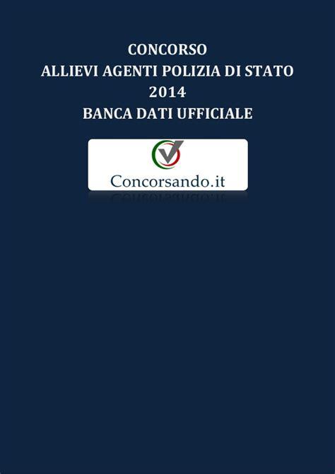 Polizia Di Stato Banca Dati by Concorso Allievi Agenti Polizia Di Stato 2014 Banca Dati