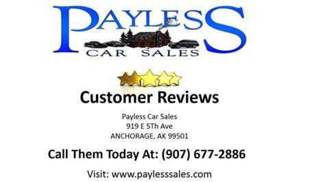 payless car sales reviews anchorage ak youtube