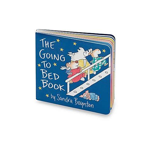 the going to bed book going to bed book bed bath beyond