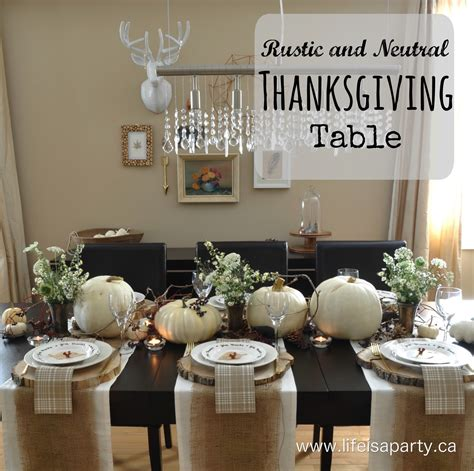 rustic and neutral thanksgiving table life is a party