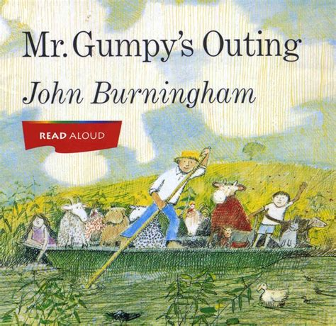 mr gumpys outing 0099408791 the art of children s picture books mr gumpy s outing john burningham