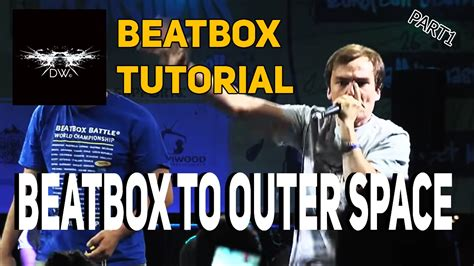beatbox techno tutorial пн b art beatbox to outer space часть1 beatbox