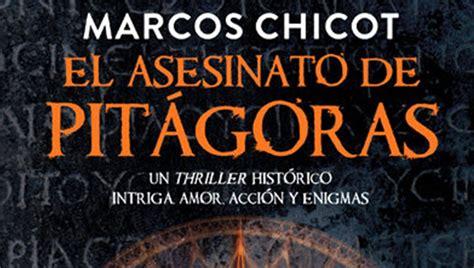 libro el asesinato de pitgoras el asesinato de pit 225 goras de marcos chicot ateneo mercantil de valencia