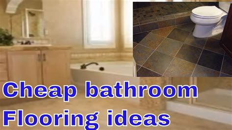 cheap bathroom flooring ideas cheap bathroom flooring ideas youtube