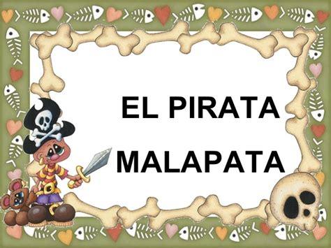 el pirata malapata el pirata malapata