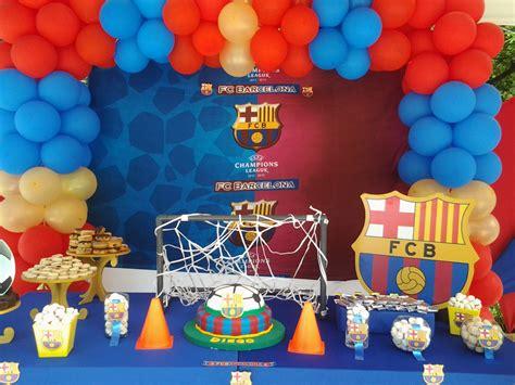 decoracion cumple de 13 anos pkelandia decoraci 243 n tem 225 tica de fc barcelona cumplea 241 os