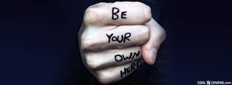 fb to hero be your own hero facebook covers cool fb covers use