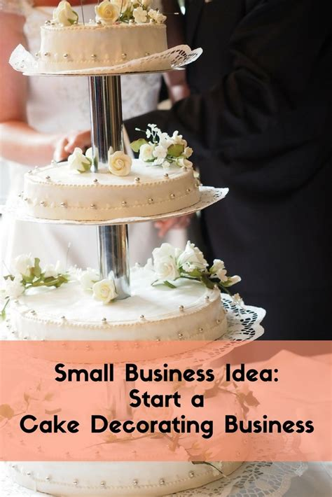how to start a cake decorating business from home small business idea start a cake decorating business