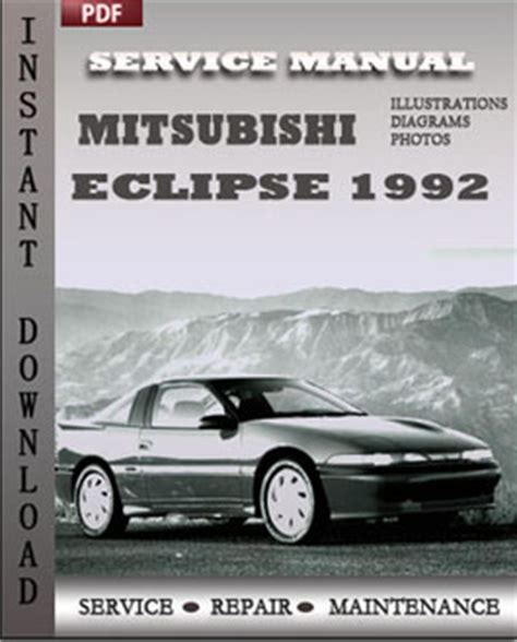 service and repair manuals 1992 mitsubishi eclipse electronic valve timing mitsubishi eclipse 1992 service manual download repair service manual pdf