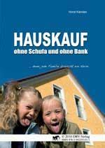 Hauskauf Ohne Schufa Und Bank