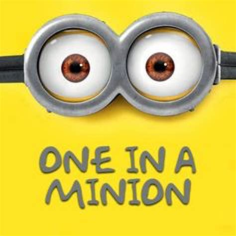 Despicable Me Minion Meme - minion quotes