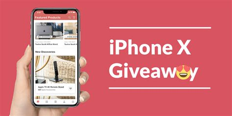 iphone giveaway iphone x giveaway ships on november 20th