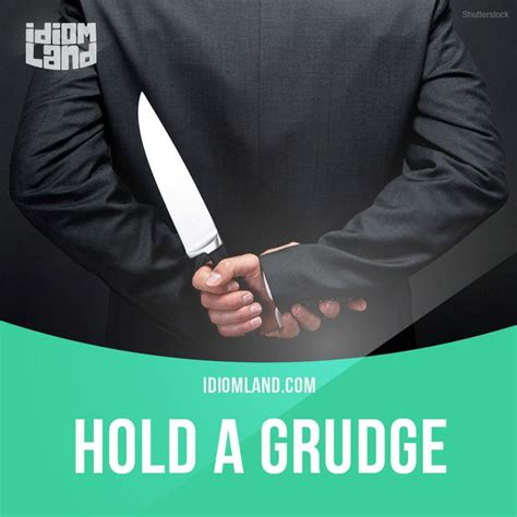 Holding Grudges Essay by 823 Best Images About Esl Idioms On Language And Humor Humour