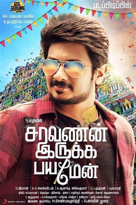 2017 watch movies online download free movies hd avi saravanan irukka bayamaen 2017 full movie download in hd 720p
