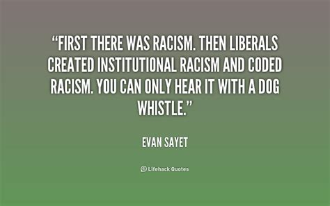 whistle racism 62 best racism quotes and sayings