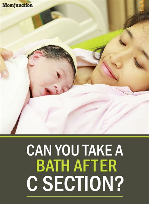 what can you do after c section can you take a bath after c section