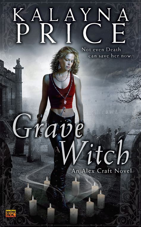 even at the grave books touch the review grave witch by kalayna price