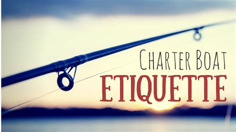charter fishing boat tipping charter boat etiquette everyone should know canyon