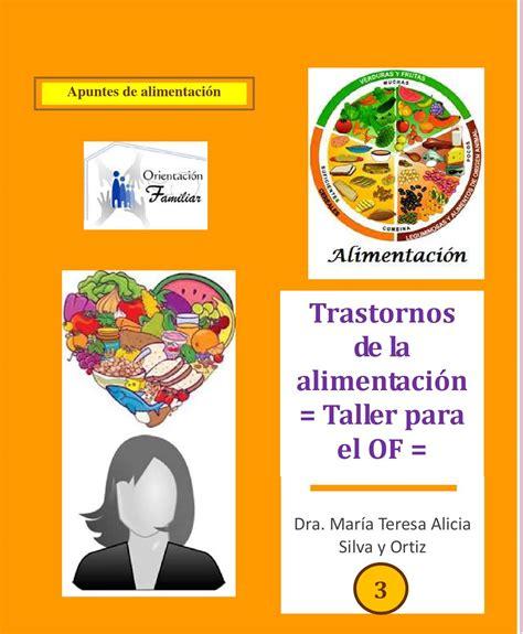 trastornos de la alimentaci n 3 trastornos de la alimentaci 243 n taller by tessie silva